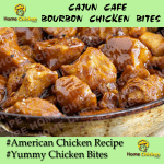 Cajun Cafe Bourbon Chicken Bites